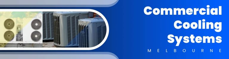Commercial Cooling Systems Melbourne