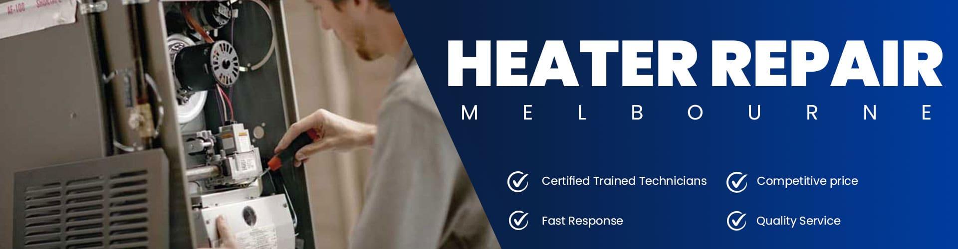 Heater Repair Melbourne