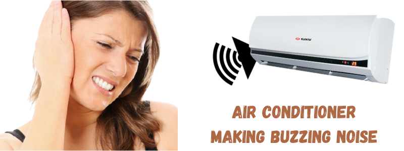 Air Conditioner Making Buzzing Noise